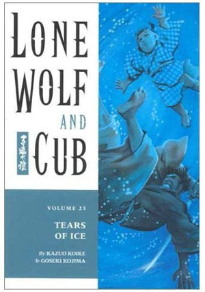 Lone Wolf and Cub: Tears of Ice Vol 23