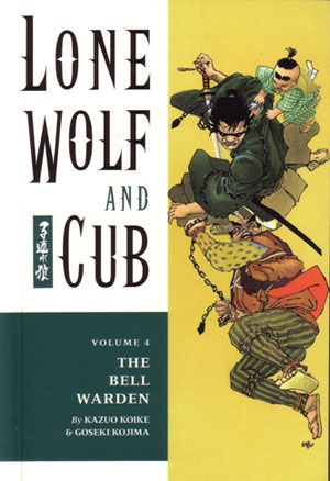 Lone Wolf and Cub: Bell Warden Vol 4