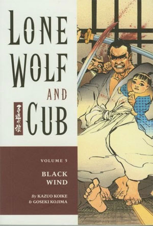 Lone Wolf and Cub: Black Wind Vol 5