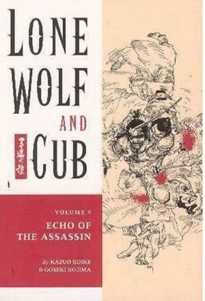 Lone Wolf and Cub: Echo of the Assassin Vol 9