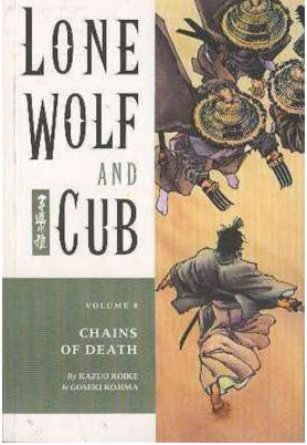 Lone Wolf and Cub: Chains of Death Vol 8